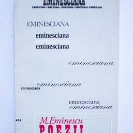 Mihai Eminescu - Poezii (nr. 1 din colectia Eminesciana) (editie bibliofila)