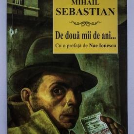 Mihail Sebastian - De doua mii de ani...