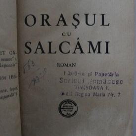 Mihail Sebastian - Orasul cu salcami (editie princeps, interbelica, hardcover, frumos relegata)