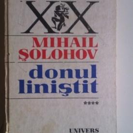 Mihail Solohov - Donul linistit (vol. IV, editie hardcover)