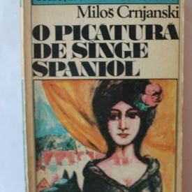 Milos Crnjanski - O picatura de sange spaniol