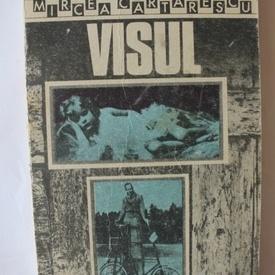 Mircea Cartarescu - Visul (editie princeps)