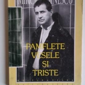 Mircea Dinescu - Pamflete vesele si triste