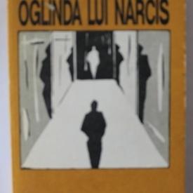 Mircea Ghitulescu - Oglinda lui Narcis