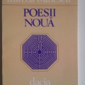 Mircea Ivanescu - Poesii noua (cu autograf)