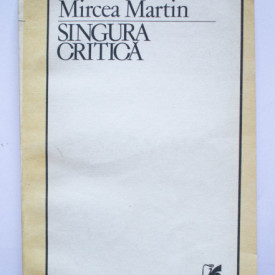 Mircea Martin - Singura critica