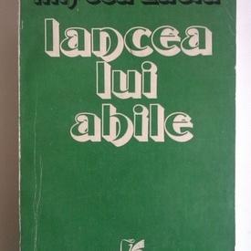 Mircea Zaciu - Lancea lui Ahile