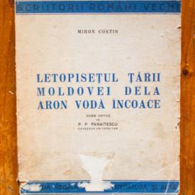 Miron Costin - Letopisetul Tarii Moldovei dela Aron Voda incoace
