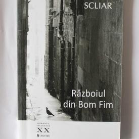 Moacyr Scliar - Razboiul din Bom Fim
