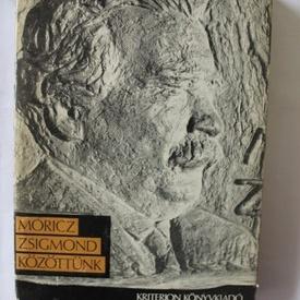 Moricz Zsigmond - Kozottunk (editie hardcover)