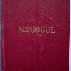 N. V. Gogol - Opere I (Serile in catunul de langa Dicanca) (editie hardcover)