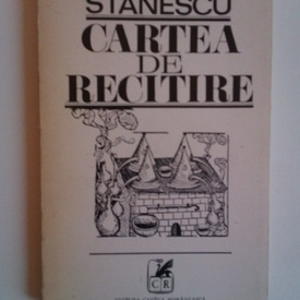 Nichita Stanescu - Cartea de recitire