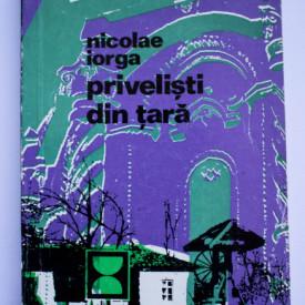 Nicolae Iorga - Privelisti din tara