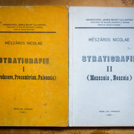 Nicolae Meszaros - Stratigrafie I-II (Introducere, Precambrian, Paleozoic. Mezozoic, Neozoic) (2 vol.)