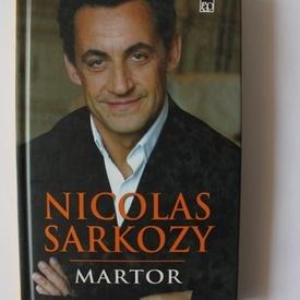 Nicolas Sarkozy - Martor (editie hardcover)