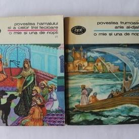 O mie si una de nopti - Povestea hamalului si a celor trei fecioare. Povestea frumoasei Anis Al-Djalis (vol. 1 si 2 din serie)