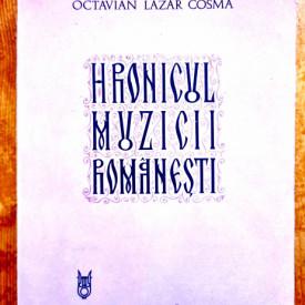 Octavian Lazar Cosma - Hronicul muzicii romanesti VIII. Creatia muzicala II simfonica si de camera (1898-1920)
