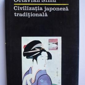 Octavian Simu - Civilizatia japoneza traditionala (editie hardcover)