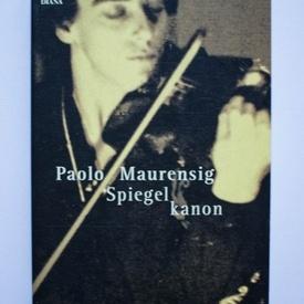 Paolo Maurensig - Spiegel kanon