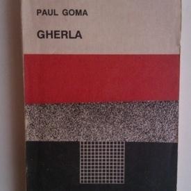 Paul Goma - Gherla