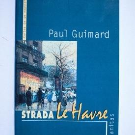 Paul Guimard - Strada Le Havre