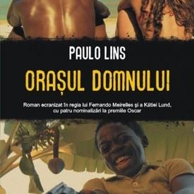 Paulo Lins - Orasul Domnului