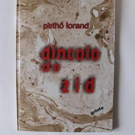 Petho Lorand - Dincolo de zid (cu autograf)
