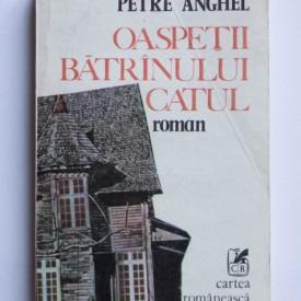 Petre Anghel - Oaspetii batranului Catul