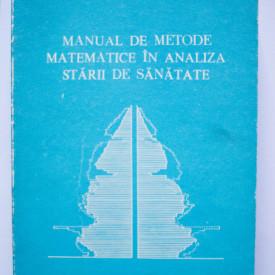 Petru Muresan - Manual de metode matematice in analiza starii de sanatate
