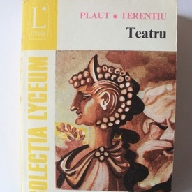 Plaut, Terentiu - Teatru