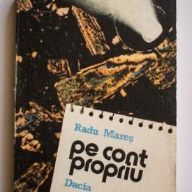 Radu Mares - Pe cont propriu