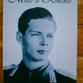 Radu Principe de Hohenzollern-Veringen - Mihai I al Romaniei (editie hardcover)