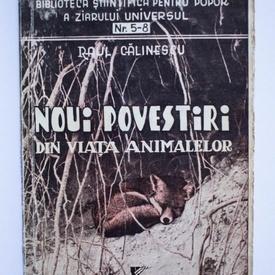 Raul Calinescu - Noui povestiri din viata animalelor (cu 45 figuri)