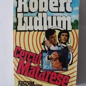 Robert Ludlum - Cercul Matarese