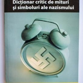 Rosa Sala Rose - Dictionar critic de mituri si simboluri ale nazismului