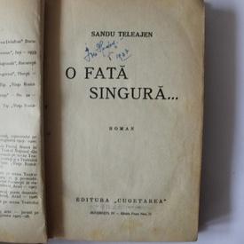 Sandu Teleajen - O fata singura... (editie hardcover, frumos relegata, interbelica)