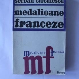 Serban Cioculescu - Medalioane franceze