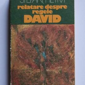 Stefan Heym - Relatare despre regele David