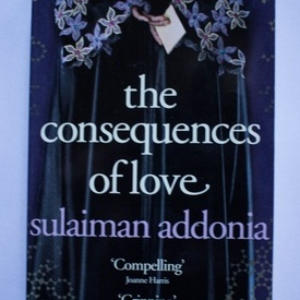 Sulaiman Addonia - The consequences of love (editie in limba engleza)
