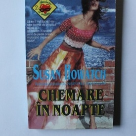 Susan Howatch - Chemarea in noapte