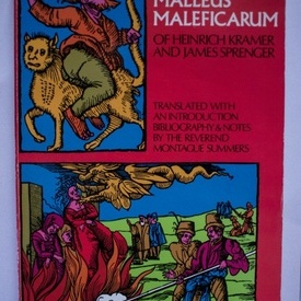 The Malleus Maleficarum of Heinrich Kramer and James Sprenger (editie in limba engleza)