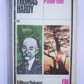 Thomas Hardy - Padurenii (editie hardcover)