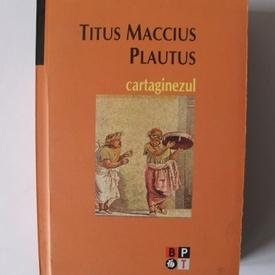 Titus Maccius Plautus - Cartaginezul