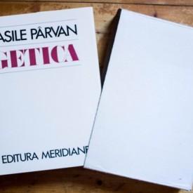 Vasile Parvan - Getica. O protoistorie a Daciei (editie hardcover, in etui special)