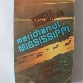 Viorel Salageanu - Meridianul Mississippi