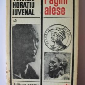 Virgiliu, Horatiu, Iuvenal - Pagini alese