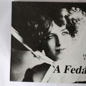 Voros Tibor - A Fedak (editie hardcover, in limba maghiara)