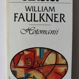 William Faulkner - Hotomanii