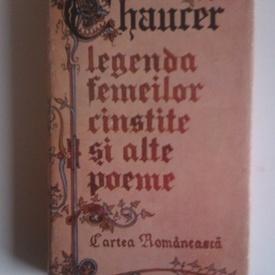Geoffrey Chaucer - Legenda femeilor cinstite si alte poeme (editie hardcover)