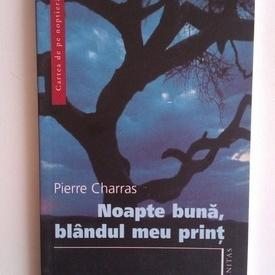 Pierre Charras - Noapte buna, blandul meu print
